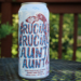 Steph's New Brew Review: Crucial Crucial Aunt Aunt